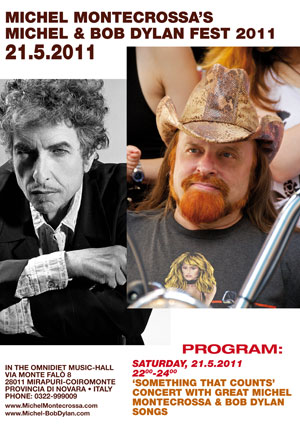 Michel Montecrossa's 'Michel & Bob Dylan Fest 2011'