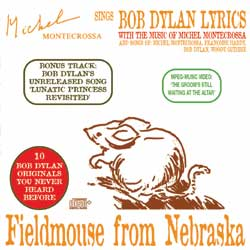 Fieldmouse from Nebraska-  Michel Montecrossa sings Bob Dylan