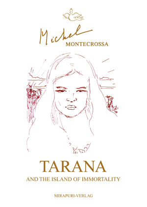 Tarana and the Island of Immortality