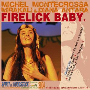Firelick Baby