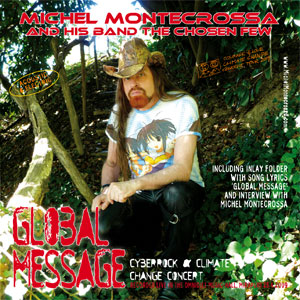 CD Cover: Global Message Cyberrock & Climate Change Concert by Michel Montecrossa