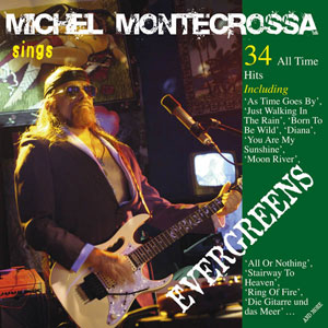 Michel Montecrossa sings Evergreens