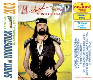 Spirit of Woodstock Festival 2002 in Mirapuri, Italy