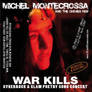 Double CD 'War Kills' - Concert of Michel Montecrossa's Peace & Climate Change Concert Tour