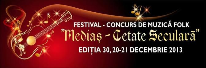 Festivalul Medias Cetate Seculara 2013