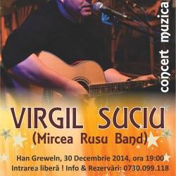 Concert Virgil Suciu, la Hanul Greweln
