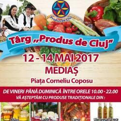 "Program: Targul ""Produs de Cluj"", Medias 2017"