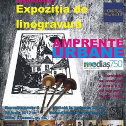"""Expozitia """"Amprente urbane. Medias 750"""""""