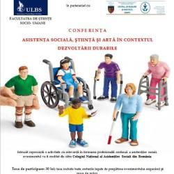 "Conferinta nationala ""Asistenta sociala, stiinta si arta in contextul dezvoltarii durabile"""
