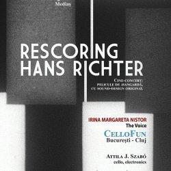 RESCORING HANS RICHTER – CelloFun feat. Irina Margareta Nistor
