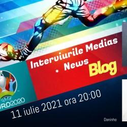 Despre Euro 2020 la Interviurile Medias News Blog (video)