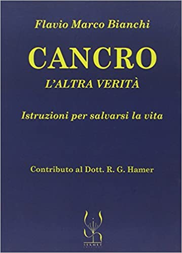 Cancro altra verita - Bianchi - Pontesilli