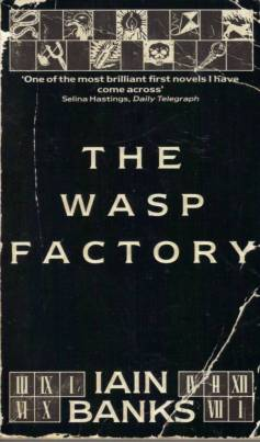 Iain M. Banks The Wasp Factory