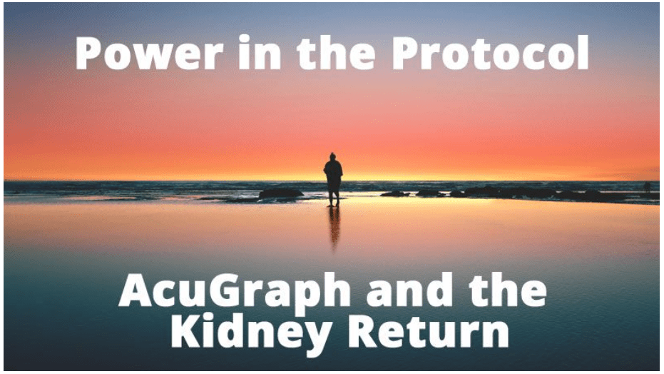 WEBINAR- Power in the Protocol: AcuGraph and the Kidney Return