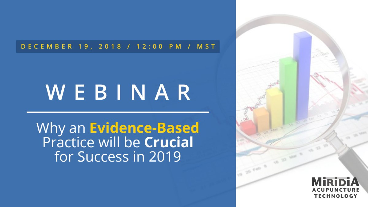 Webinar: Why an Evidence-Based Practice will be Crucial for Success in 2019