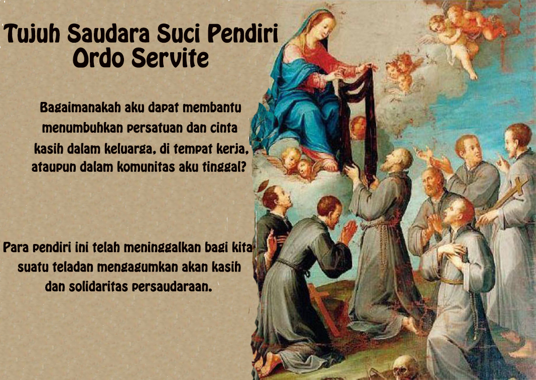 17 Februari, Santo Onesimus, Tujuh Saudara Suci Pendiri Ordo Servite, Santa Perawan Marias, katekese, katolik, Komsos KWI, Konferensi Waligereja Indonesia, KWI, Para Kudus di Surga, putera allah, santo santa, Sukacita, teladan kita