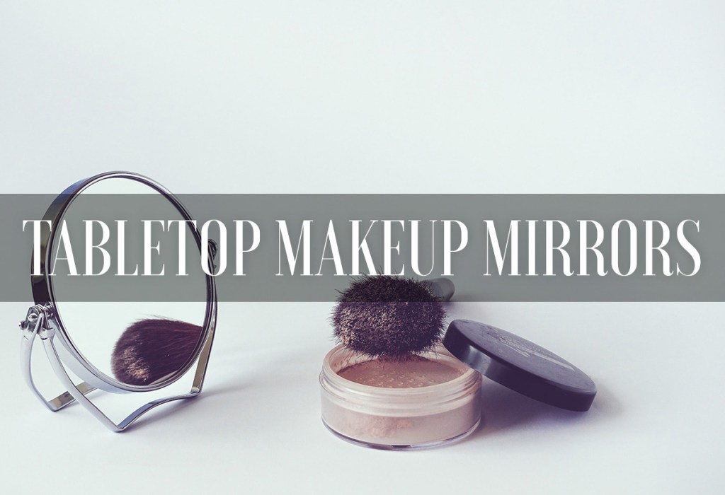 Best Lighted Makeup Mirrors Magnifying Standing