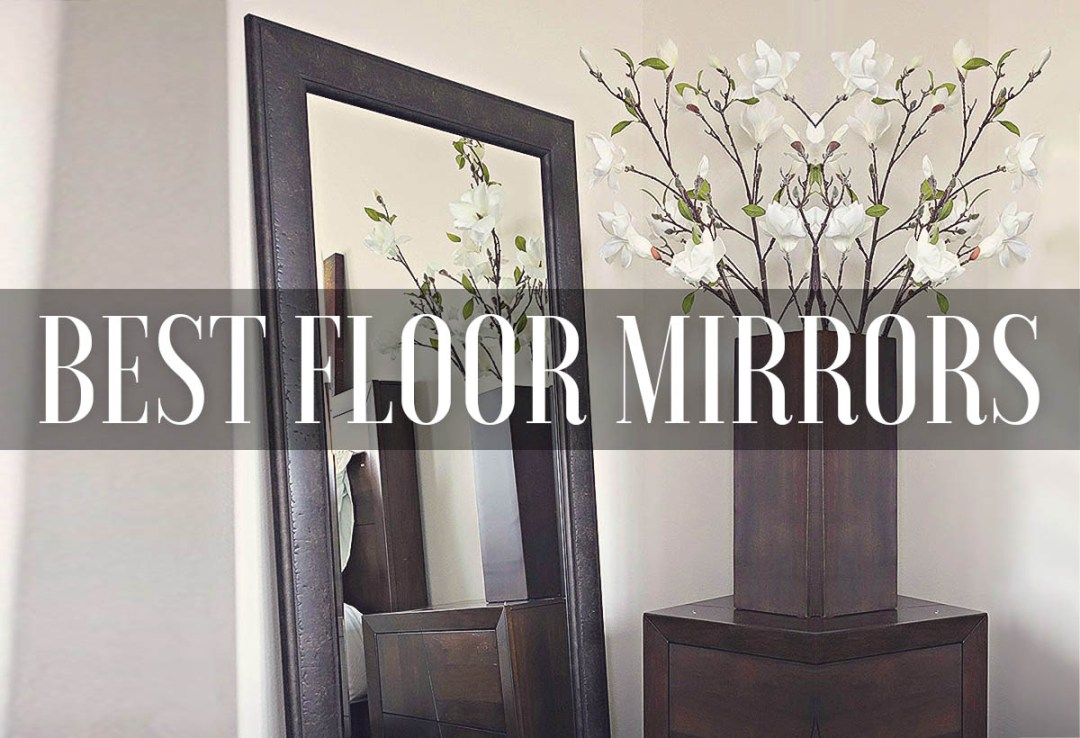 Best Floor Mirrors