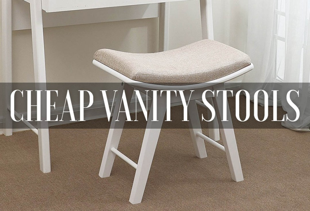 Awe Inspiring Best Cheap Vanity Stools Benches Chairs 2019 Reviews Ocoug Best Dining Table And Chair Ideas Images Ocougorg