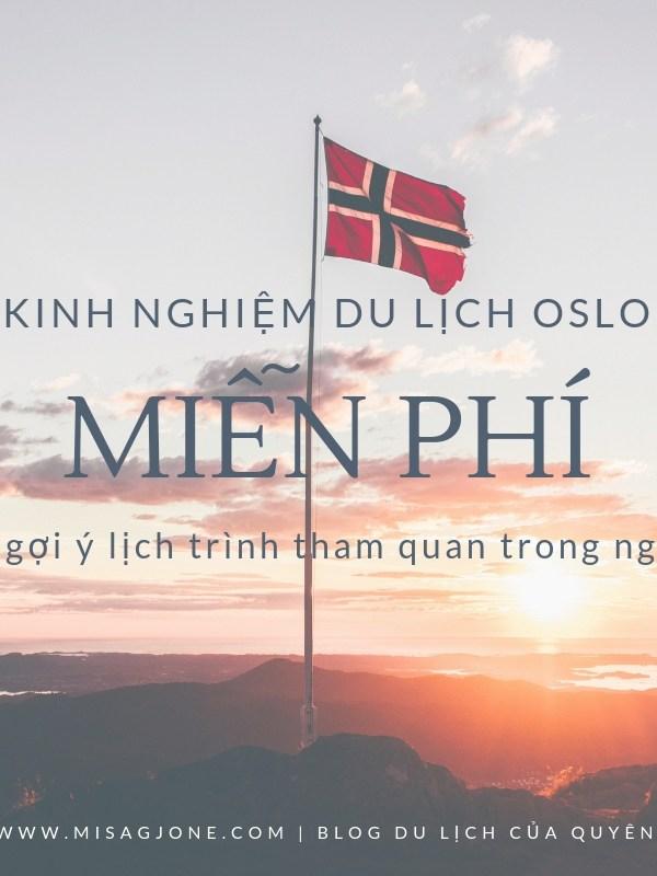 Kinh nghiệm du lịch Oslo miễn phí