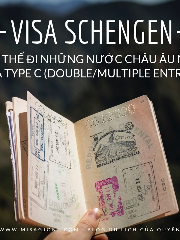 Bạn có thể đi những nước châu Âu nào với visa Schengen?