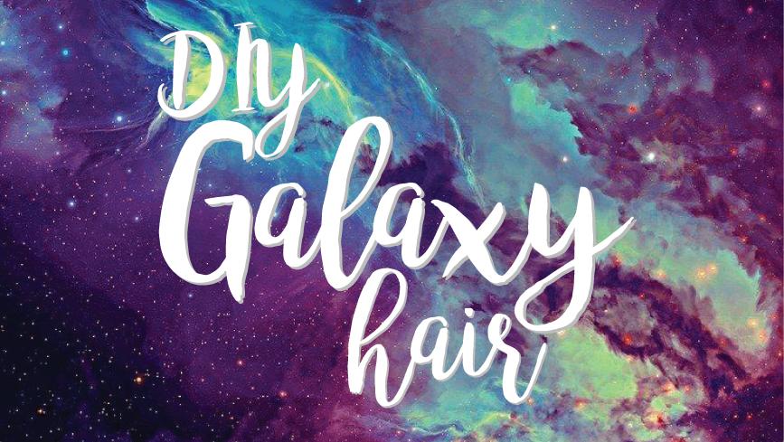 galaxy hair – a tutorial