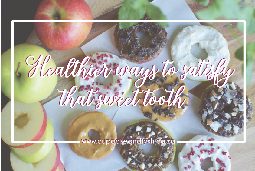 Healthier ways to satisfy that sweet tooth