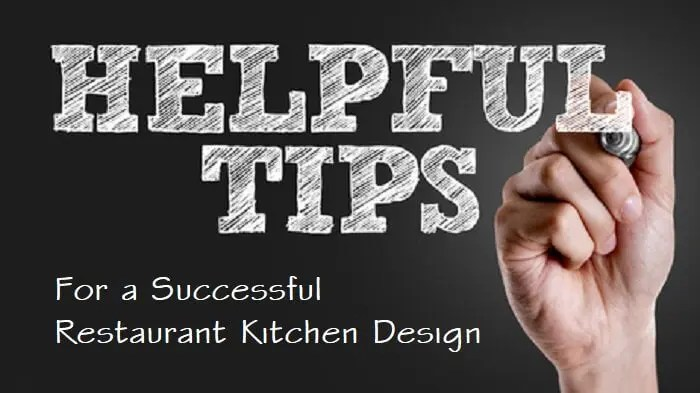 Restaurant Kitchen Design Tips for Success