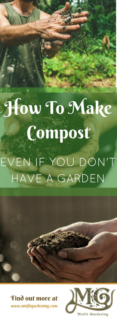 Composting is the best thing for your garden and you can start making it even if you haven't started growing a garden! Click to find out how to make compost or pin it and save this post for later