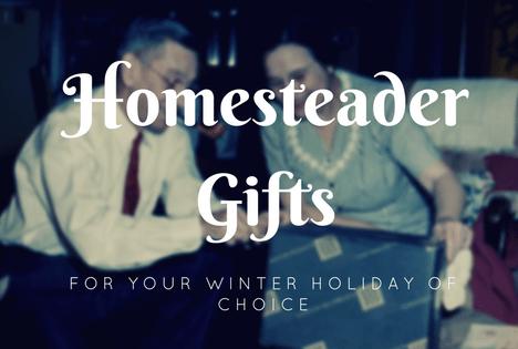 homesteader gift ideas