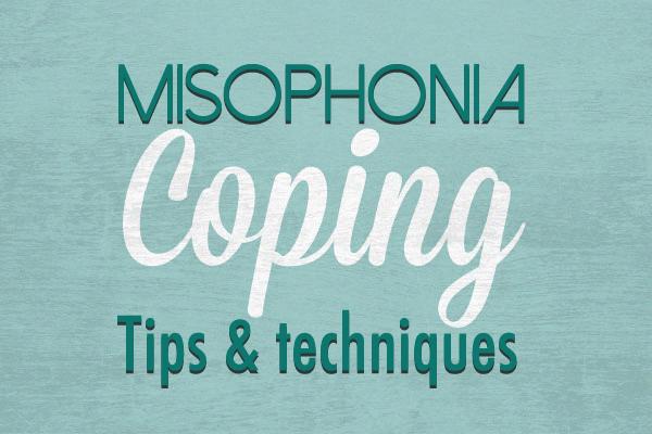 misophonia coping tips