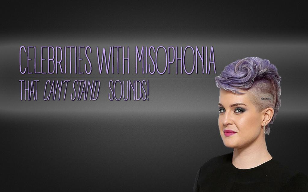 celebrities with misophonia