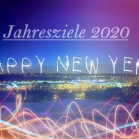 Jahresziele 2020! Neues Jahr neues Glück