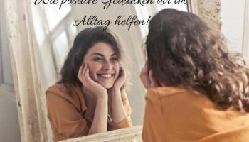 Wie dir positive Gedanken 1