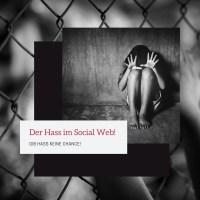 Der Hass im Social Web