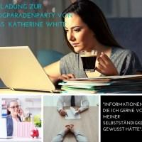 """Einladung zur Blogparadenparty von Miss Katherine White. Mein Thema zur Blogparadenparty """"Informationen, die ich gerne vor meiner Selbstständigkeit gewusst hätte""""."""