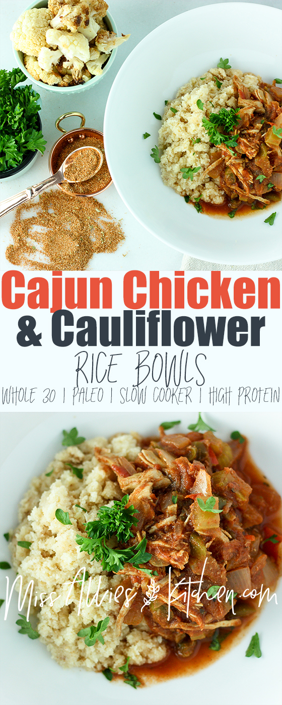 Whole30 Cajun Chicken and Cauli Rice Bowls - Slow Cooker Style!