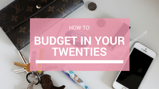 how to budget in your twenties