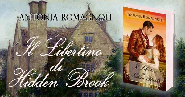 il libertino di hidden brook antonia romagnoli regency era writer