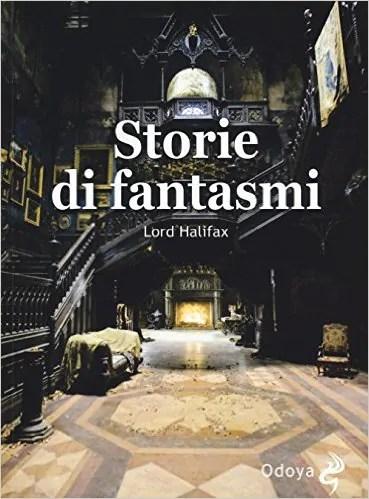 storie di fantasmi lord halifax
