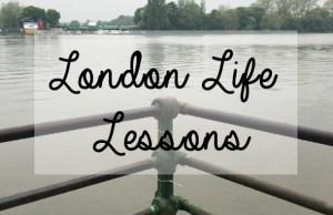 londonlifelessonsmay15