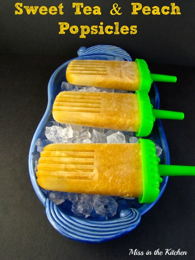 sweet tea and peach popsicles