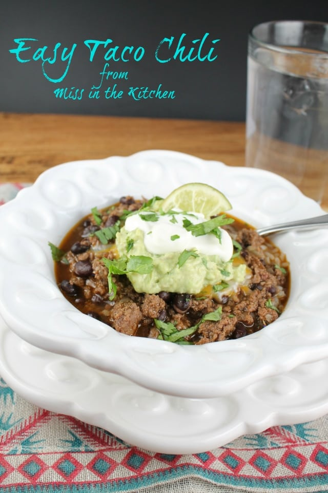 Easy Taco Chili from Miss in the Kitchen