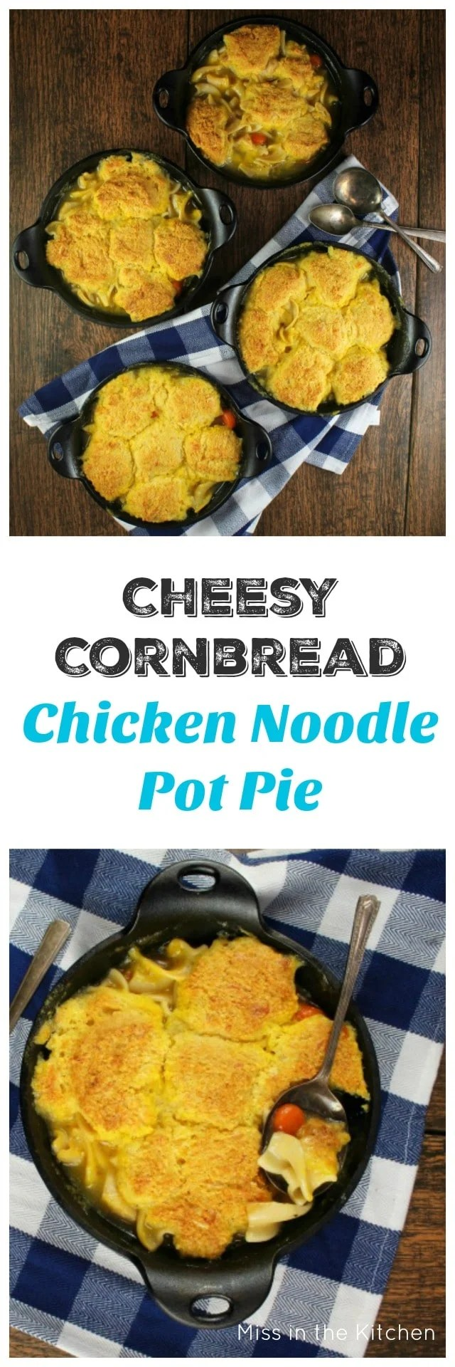 Cheesy Cornbread Chicken Noodle Pot Pie is the ultimate comfort food that comes together so quick and easy for a filling and delicious dinner that the whole family will love! From MissintheKitchen.com #ad