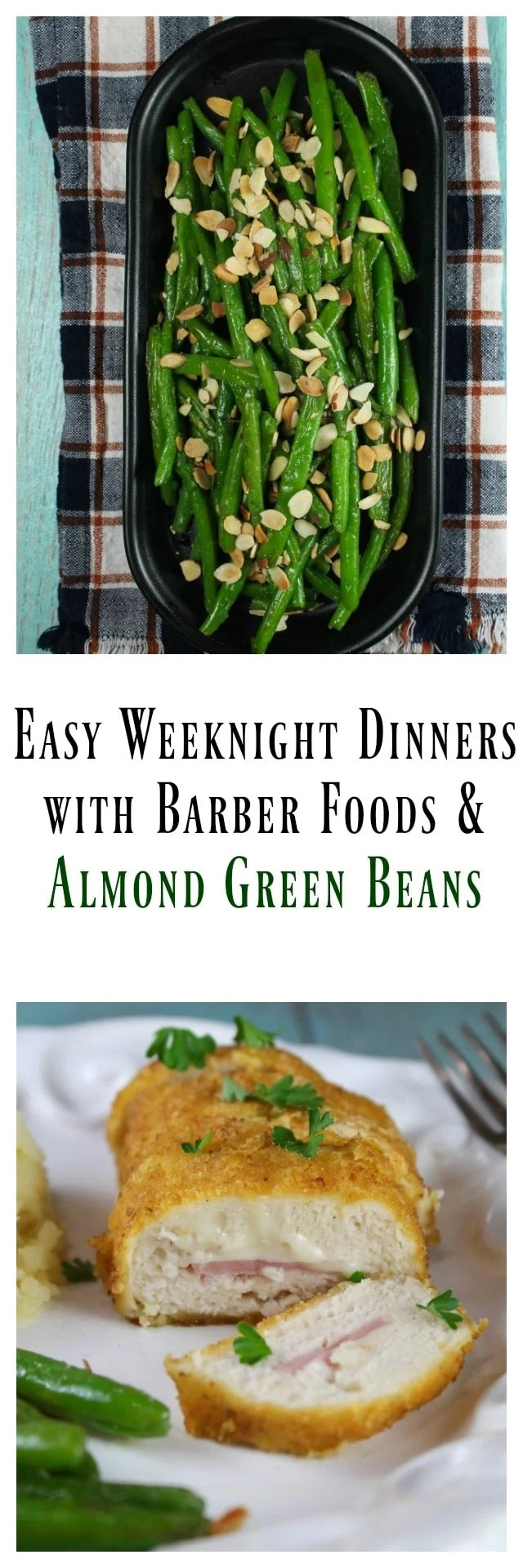 Easy weeknight dinners with Barber Foods Stuffed Chicken Breasts and my favorite Almond Green Beans Recipe from MissintheKitchen.com #ad