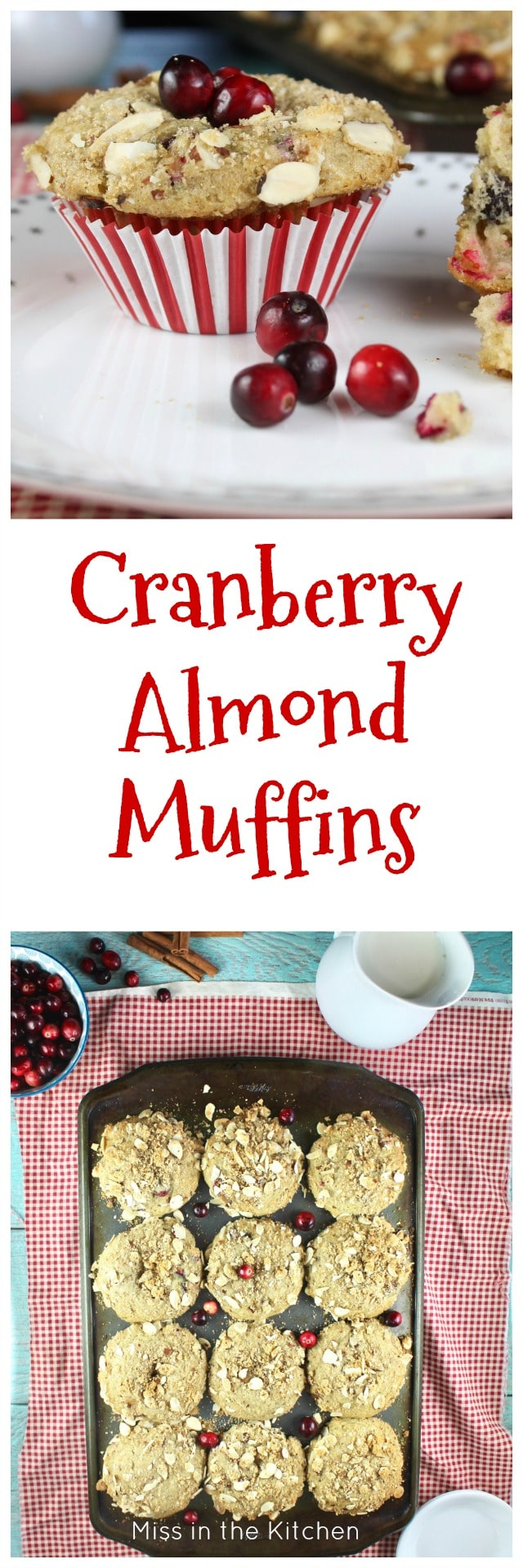 Cranberry Almond Muffins Recipe perfect for holiday mornings! From MissintheKitchen.com