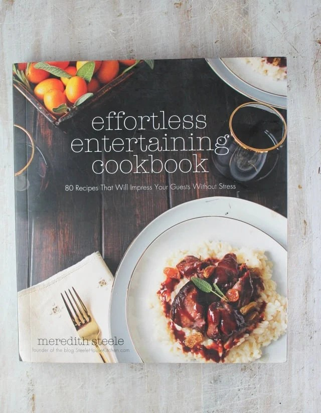 Effortless Entertaining by Meredith Steele ~ Cookbook Review at MissintheKitchen.com