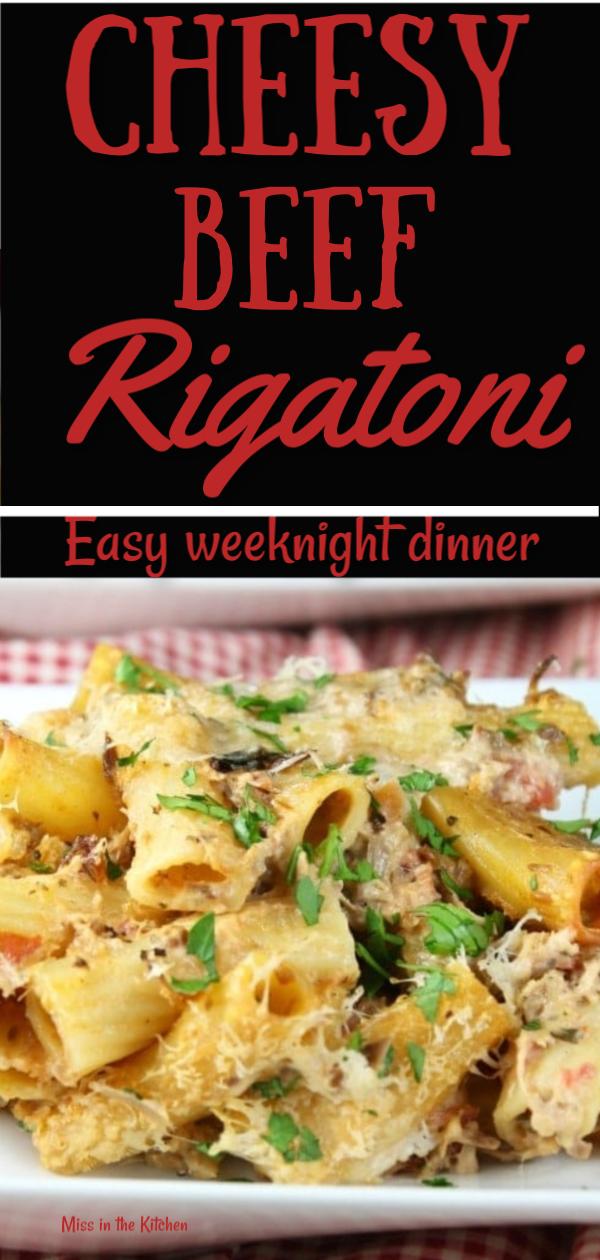 Cheesy Beef Rigatoni Casserole