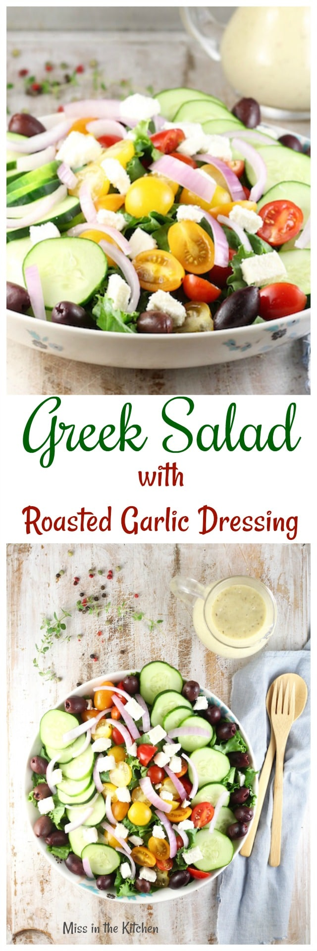 Greek Salad with Roasted Garlic Salad Dressing Recipe from MissintheKitchen.com