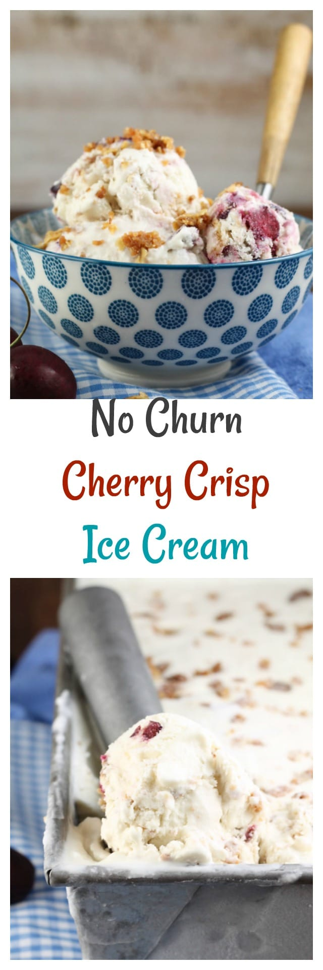 No Churn Cherry Crisp Ice Cream for #SummerDessertWeek from MissintheKitchen.com
